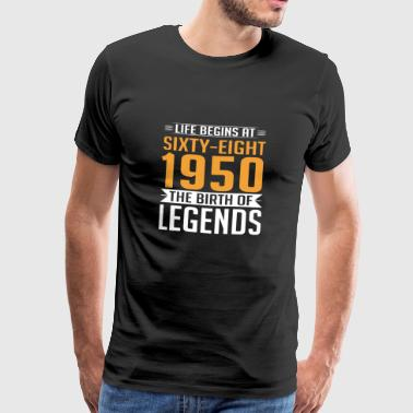 1950 68 68th Birthday years Legends gift - Männer Premium T-Shirt