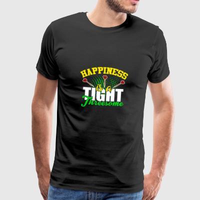 Happiness is a tight threesome Darts Dart Geschenk - Männer Premium T-Shirt
