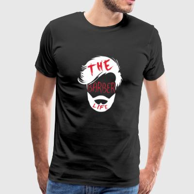 Shirt for barber as a gift - Barber life - Men's Premium T-Shirt