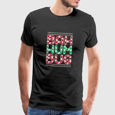 Bah Humbug Funny Candy Cane Christmas Scrooge Xmas - Men's Premium T-Shirt