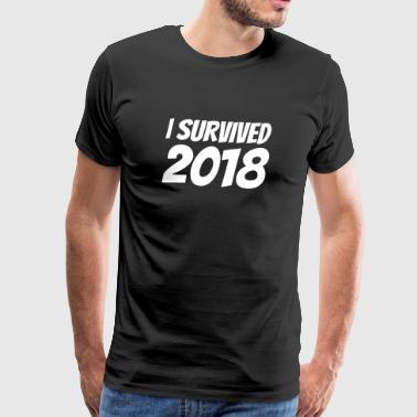 i survived 2018 Silvester happy new year Shirt - Männer Premium T-Shirt