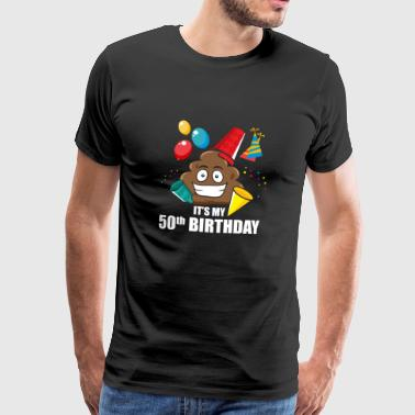Poop Emoticon 50th Birthday Gift Birthday EN - Men's Premium T-Shirt