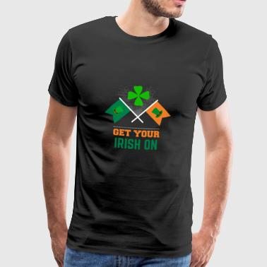 Get your Irish on St Patrick's Day apparel - Men's Premium T-Shirt