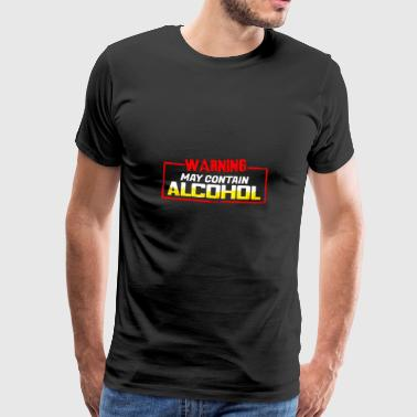 May Contain Alcohol - Partyshirt - Männer Premium T-Shirt