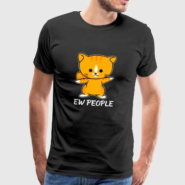 Ew People Mignon Chat Drôle Introverti Anti-Social - T-shirt Premium Homme