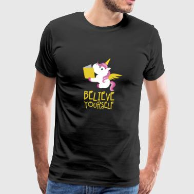 Believe in Yourself Unicorn Shirt - Gift - Men's Premium T-Shirt