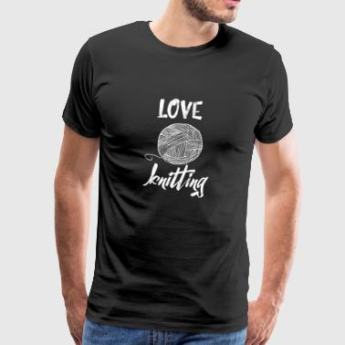 Knitting - knitting - knitting needles - love - Men's Premium T-Shirt