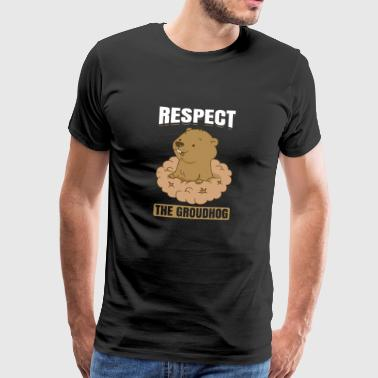 Respect The Groundhog February Woodchuck - Men's Premium T-Shirt