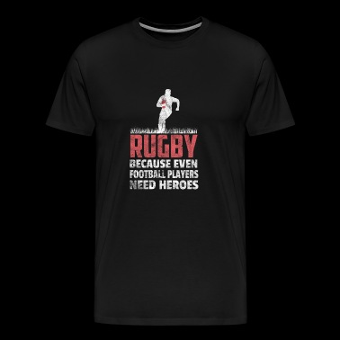 Rugby Gift Rugby Player Football - Men's Premium T-Shirt