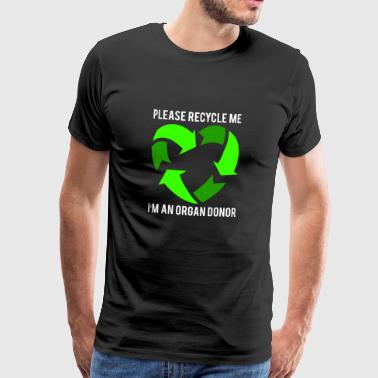 Recycle me - Mannen Premium T-shirt