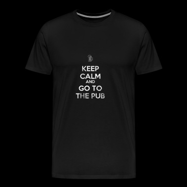 Keep calm and go to the pub Geschenk Irish - Männer Premium T-Shirt