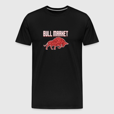 Bull Market - Bourse - Finance - T-shirt Premium Homme