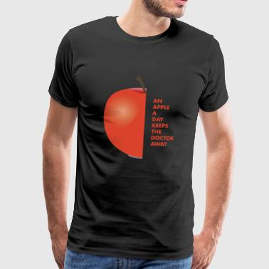 An Apple The Day Keeps The Doctor Away Spruch - Männer Premium T-Shirt