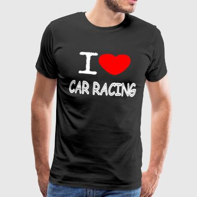 I LOVE CAR RACING - Premium T-skjorte for menn