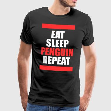 Eating sleep penguins repeat penguin - Men's Premium T-Shirt