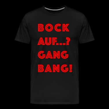 Coole GANG BANG Flirt Party Sprüche in rot - Männer Premium T-Shirt