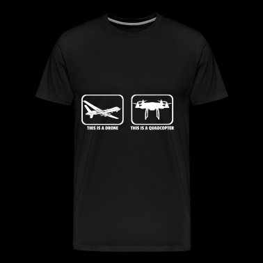 Difference drone and quadcopter - Men's Premium T-Shirt