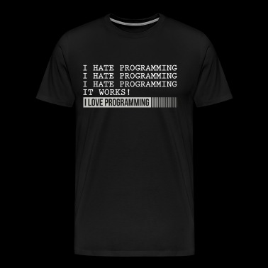 i love programming for nerd ! - T-shirt Premium Homme