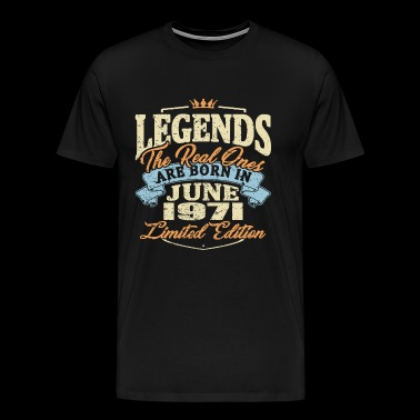 Real legends are born in june 1971 - Men's Premium T-Shirt