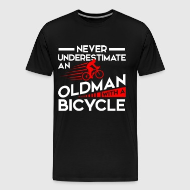 Never Underestimate Old Man with Bicycle - Men's Premium T-Shirt