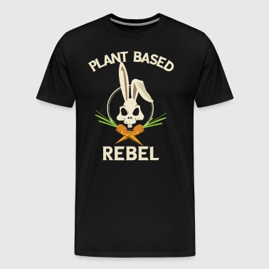 Plant Based Rebel - Männer Premium T-Shirt