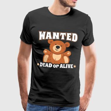 WANTED DEAD OR ALIVE - Men's Premium T-Shirt