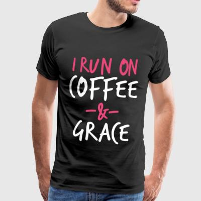 I Run On Coffee And Grace Christian Bible Verse - Men's Premium T-Shirt