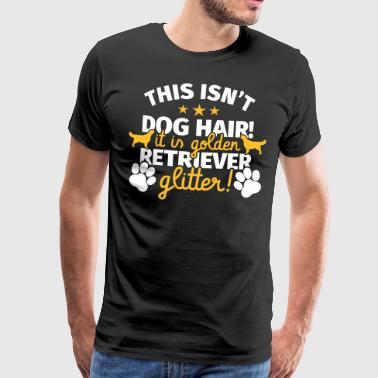Golden Retriever Gift Funny Sayings - Men's Premium T-Shirt