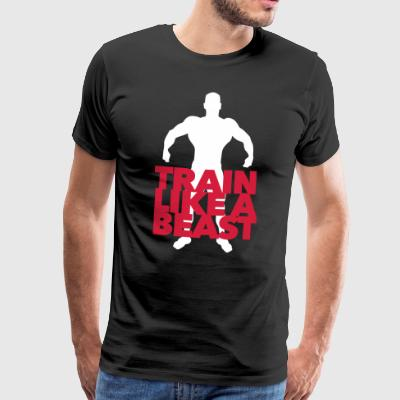 Train like Beast - Fitness - Workout - Muscle - Men's Premium T-Shirt