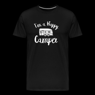 I am a happy camper - Camping shirt - Men's Premium T-Shirt