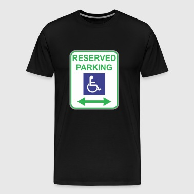 Road sign reserved parking - Men's Premium T-Shirt