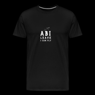 Funny Abi High School Graduation Passed School top - Herre premium T-shirt