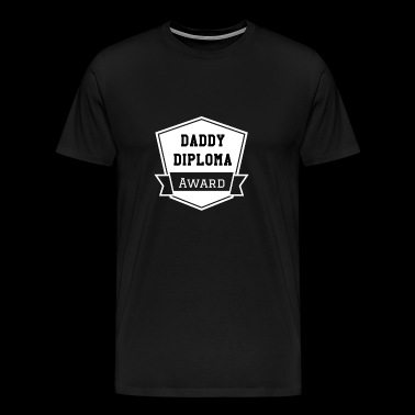 Fathers Day Gift Daddy Diplom Design - Herre premium T-shirt