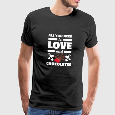 Cute All You Need is Love and Chocolates T-Shirt - Men's Premium T-Shirt