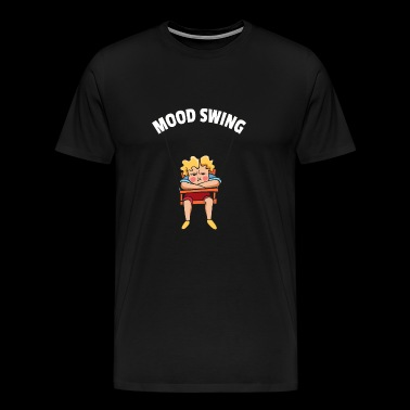 Mood swing | Bipolar, Mal luné, Whimsical - Men's Premium T-Shirt