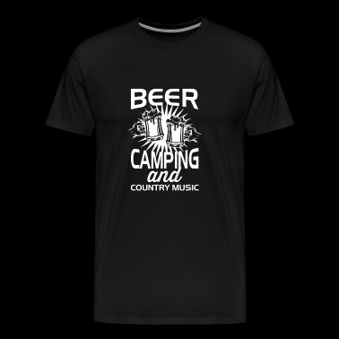 Beer, tents and country music! - Gift - Men's Premium T-Shirt