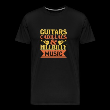 Guitares Cadillacs & Hillbilly Music - T-shirt Premium Homme