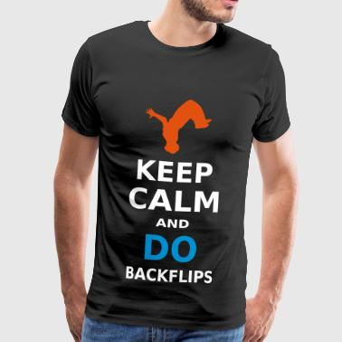 KEEP CALM AND DO BACKFLIPS / A BACKFLIP - Men's Premium T-Shirt
