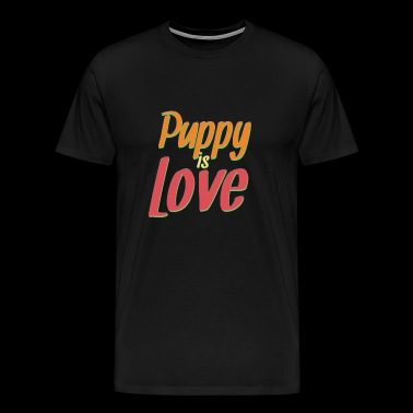 Puppy is Love - Men's Premium T-Shirt