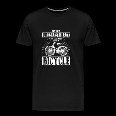 Never underestimating an old man with a bicycle - Men's Premium T-Shirt