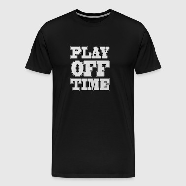 playoff Time - Mannen Premium T-shirt