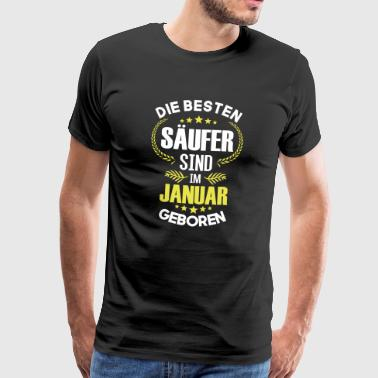 The best drunkards are born in January - Men's Premium T-Shirt