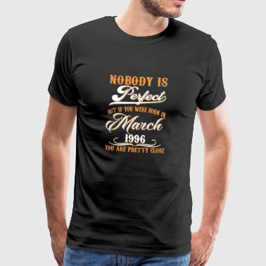 If You Born In March 1996 - Men's Premium T-Shirt