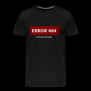 Costume Muffle - Error 404. Costume not found - Men's Premium T-Shirt