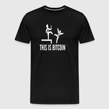 THIS IS BTICOIN CRYPTO BTC bitcoin to dollar - Männer Premium T-Shirt