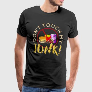 Do t Touch My Junk - Men's Premium T-Shirt
