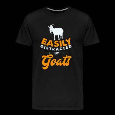 Easily distracted by Goats distracted by goats - Men's Premium T-Shirt
