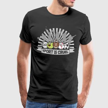 sport is cruel - Men's Premium T-Shirt