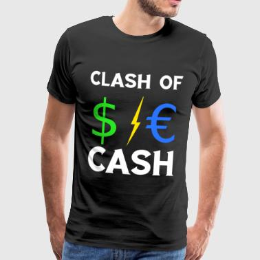Clash of Cash $ € Dollar Blitz Euro TShirt - Men's Premium T-Shirt