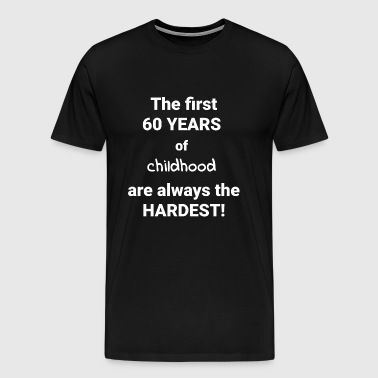 60th BIRTHDAY GIFT BIRTHDAY GIFT - Men's Premium T-Shirt